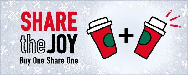 スターバックス会員向け「Share the Joy」配信中。ドリンク1杯で同じドリンクもう1杯無料。12/13~12/25。