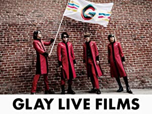 アマゾンプライムビデオでGLAY LIVE TOUR動画3本が無料配信中。